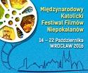 Międzynarodowy Katolicki Festiwal Filmów Niepokalanów WROCŁAW 2016