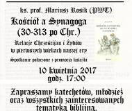 10.04.2017_wroc spotkania z Biblia ks Rosik Kosciol a synagoga